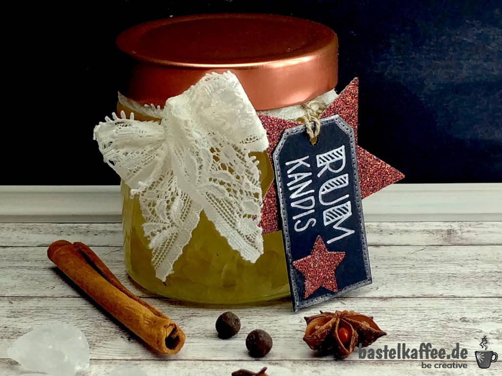 Rum Kandis Rezept mit winterlichen Gewürzen